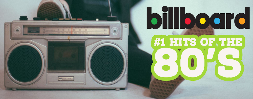 Billboard Hot 100 Number One Hits 80s